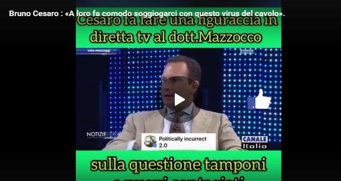Bruno Cesaro : «A loro fa comodo soggiogarci con questo virus del cavolo».