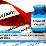 I ricercatori avvertono che i vaccini COVID-19 possono aumentare il rischio di contrarre l'HIV
