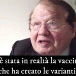 Premio Nobel Montagnier: Le varianti sono create dalle vaccinazioni. Le vaccinazioni di massa sono un errore enorme