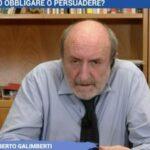 """Umberto Galimberti: Tso per no vax  """"no vax sono pazzi e vanno curati."""""""